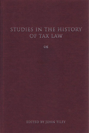 Studies in the History of Tax Law